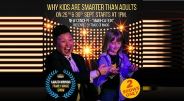 Family Magic Show - Why Kids are Smarter than Adults